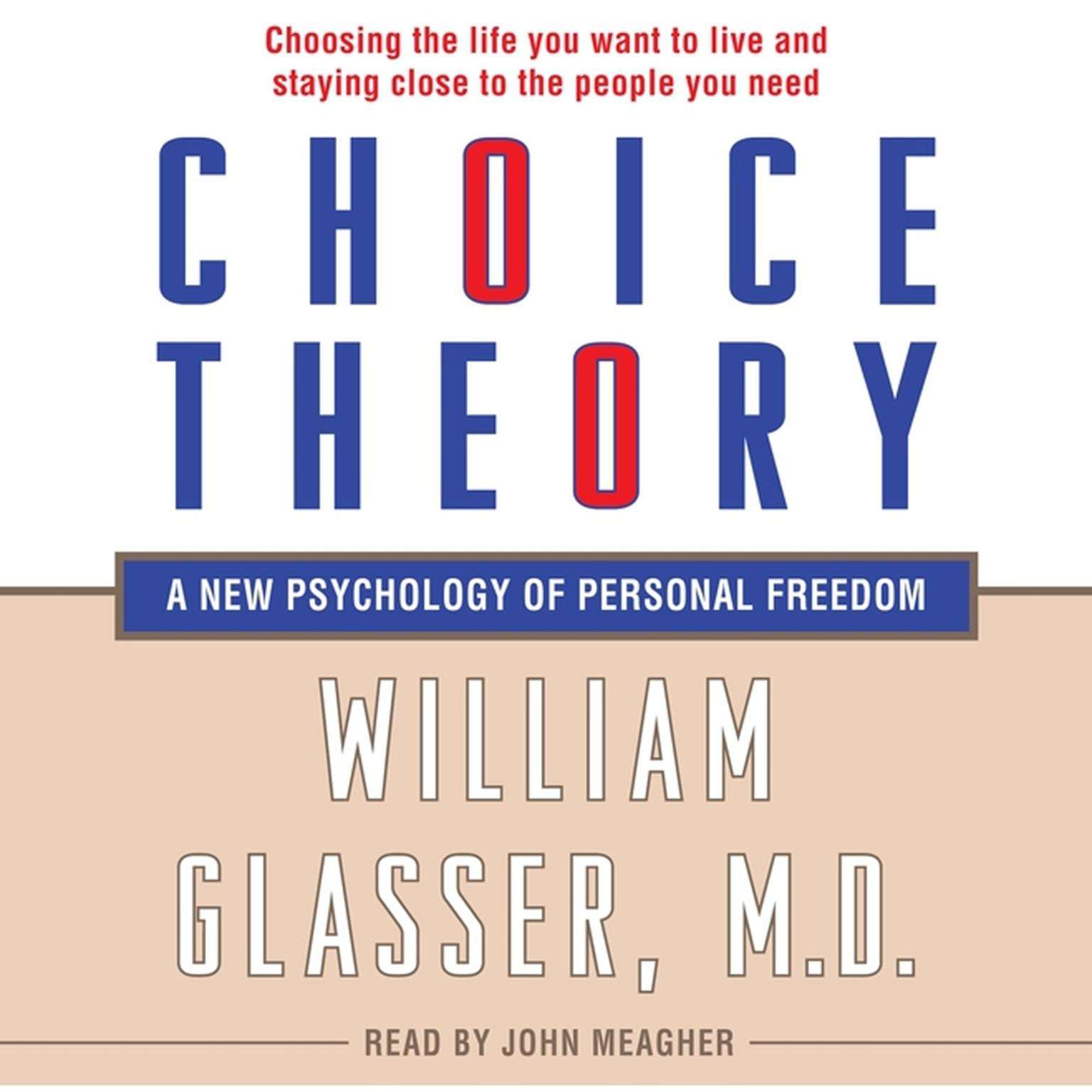 Printable Choice Theory: A New Psychology of Personal Freedom Audiobook Cover Art