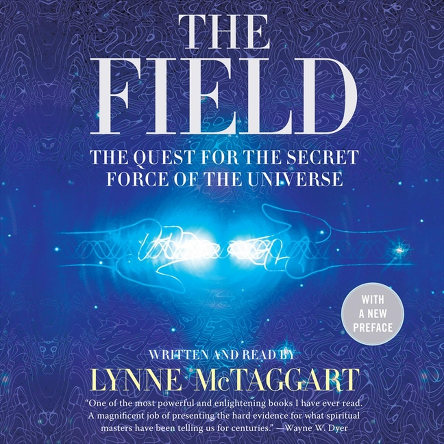 Printable The Field, Updated Edition: The Quest for the Secret Force of the Universe Audiobook Cover Art
