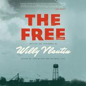 The Free: A Novel Audiobook, by Willy Vlautin