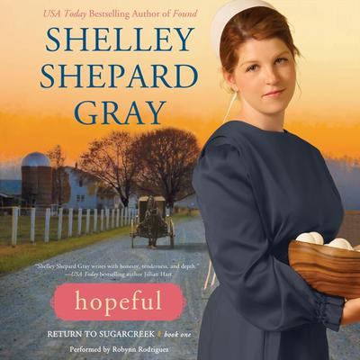 Hopeful: Return to Sugarcreek, Book One Audiobook, by Shelley Shepard Gray