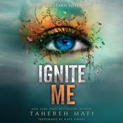 Ignite Me Audiobook, by Tahereh Mafi
