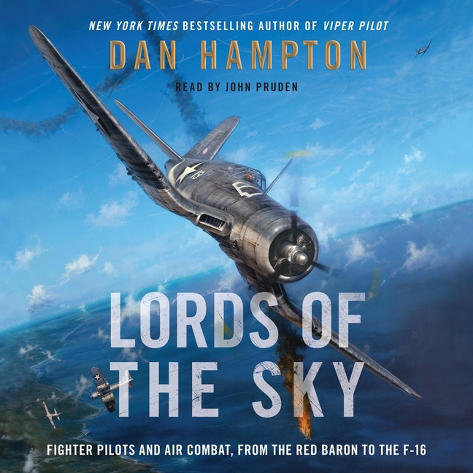 Printable Lords of the Sky: Fighter Pilots and Air Combat, from the Red Baron to the F-16 Audiobook Cover Art
