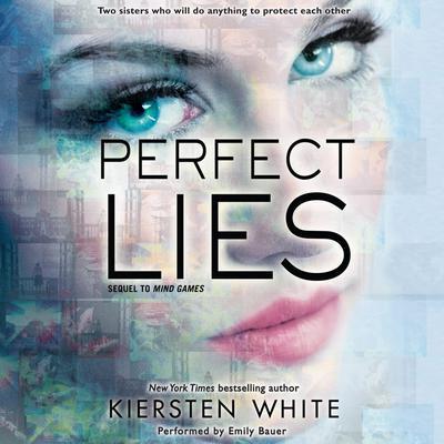 Perfect Lies Audiobook, by Kiersten White