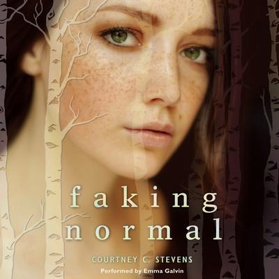 Faking Normal Audiobook, by Courtney C. Stevens