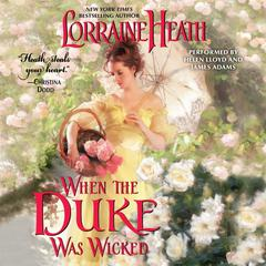 When the Duke Was Wicked Audiobook, by Lorraine Heath