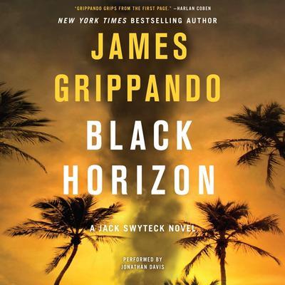 Black Horizon Audiobook, by James Grippando