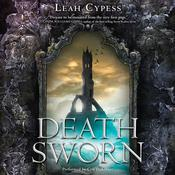 Death Sworn Audiobook, by Leah Cypess