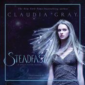 Steadfast: A Spellcaster Novel, by Claudia Gray