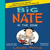 Big Nate: In the Zone, by Lincoln Peirce