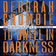 To Dwell in Darkness: A Novel Audiobook, by