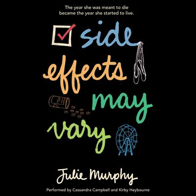 Side Effects May Vary Audiobook, by Julie Murphy
