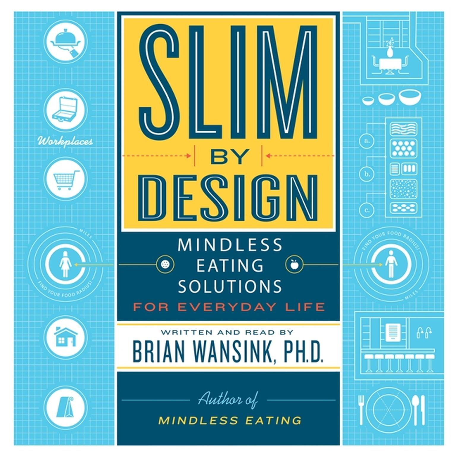 Printable Slim by Design: Mindless Eating Solutions for Everyday Life Audiobook Cover Art