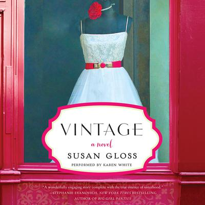 Vintage: A Novel Audiobook, by Susan Gloss