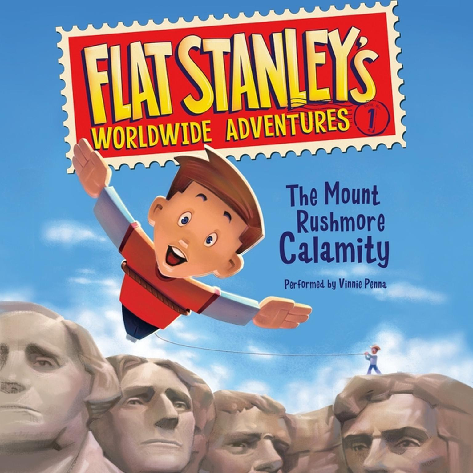Printable Flat Stanley's Worldwide Adventures #1: The Mount Rushmore Calamity Audiobook Cover Art