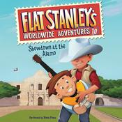 Flat Stanleys Worldwide Adventures #10: Showdown at the Alamo Audiobook, by Jeff Brown