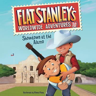 Flat Stanleys Worldwide Adventures #10: Showdown at the Alamo Audiobook, by Jeff Brown