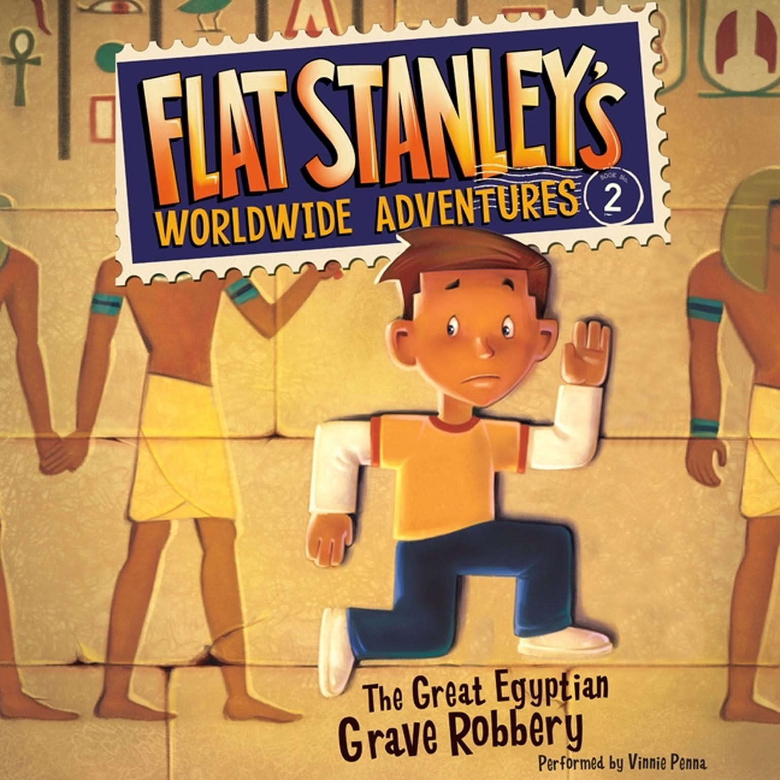 Printable Flat Stanley's Worldwide Adventures #2: The Great Egyptian Grave Robbery UAB Audiobook Cover Art