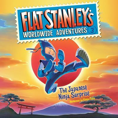 Flat Stanleys Worldwide Adventures #3: The Japanese Ninja Surprise Audiobook, by Jeff Brown