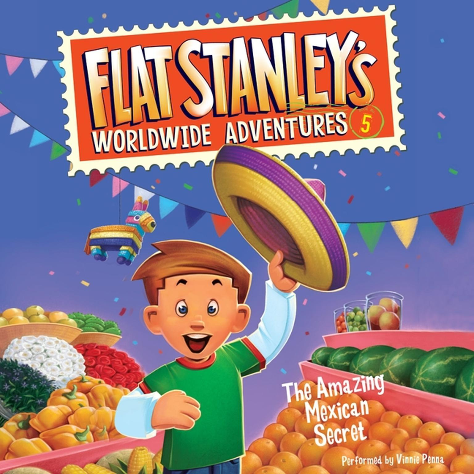 Printable Flat Stanley's Worldwide Adventures #5: The Amazing Mexican Secret Audiobook Cover Art