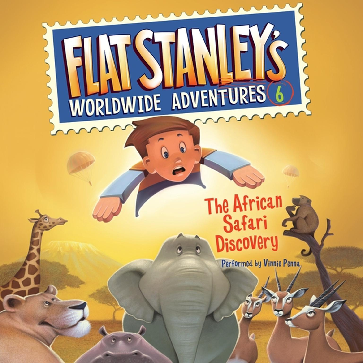 Printable Flat Stanley's Worldwide Adventures #6: The African Safari Discovery Audiobook Cover Art