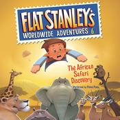 Flat Stanleys Worldwide Adventures #6: The African Safari Discovery, by Jeff Brown, Sara Pennypacker
