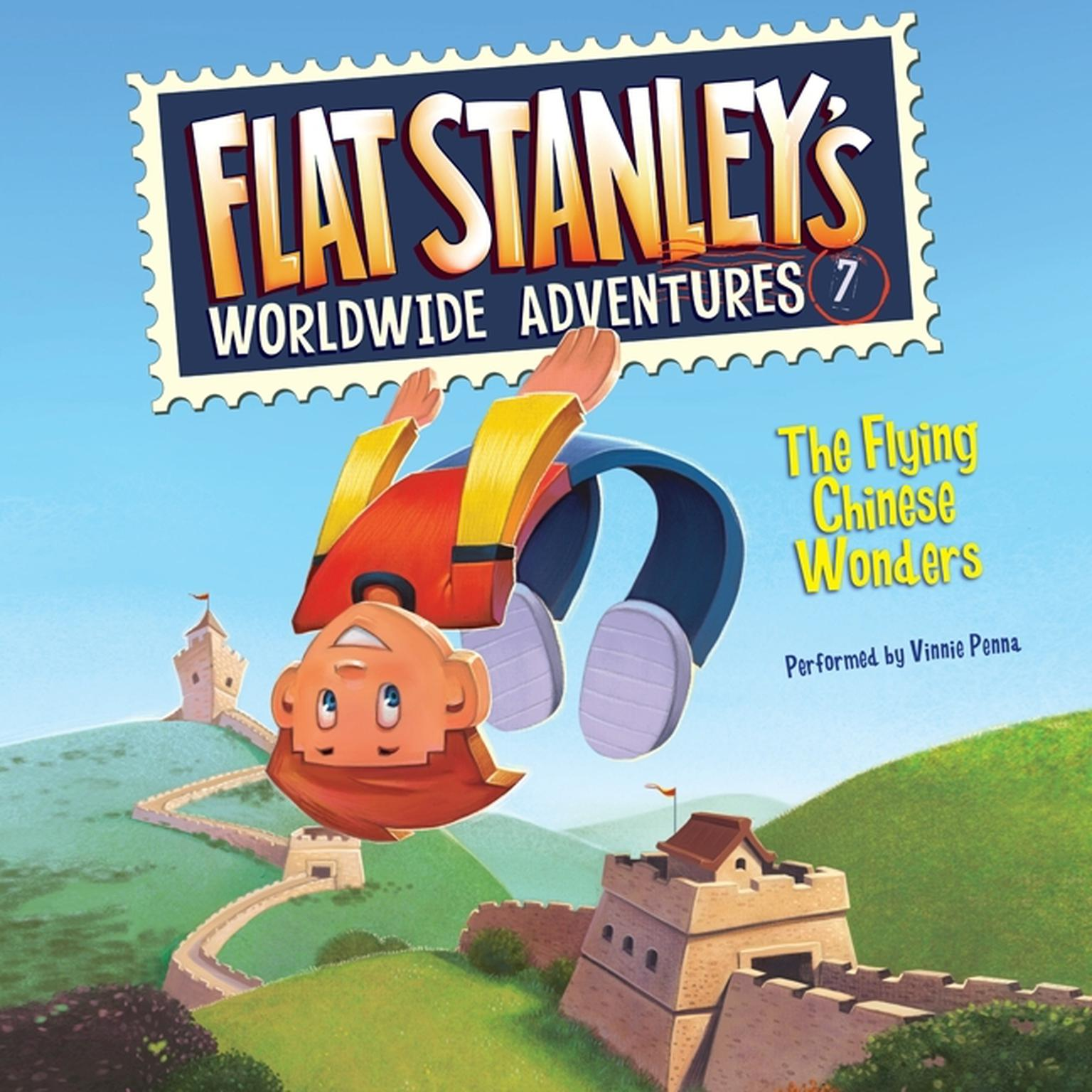 Printable Flat Stanley's Worldwide Adventures #7: The Flying Chinese Wonders Audiobook Cover Art