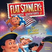 Flat Stanleys Worldwide Adventures #9: The US Capital Commotion Audiobook, by Jeff Brown