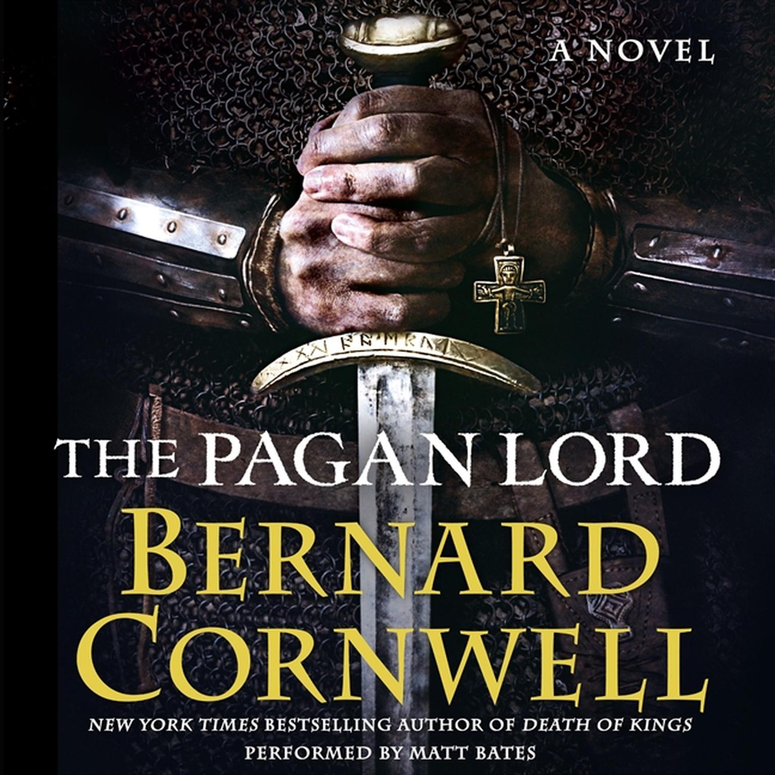 Printable The Pagan Lord: A Novel Audiobook Cover Art