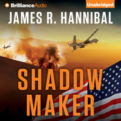 Shadow Maker Audiobook, by James R. Hannibal