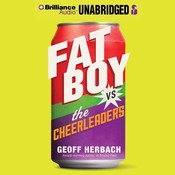 Fat Boy vs. the Cheerleaders Audiobook, by Geoff Herbach
