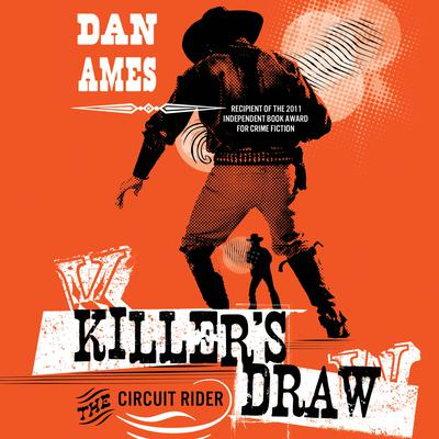 Killers Draw: The Circuit Rider Audiobook, by Dani Amore