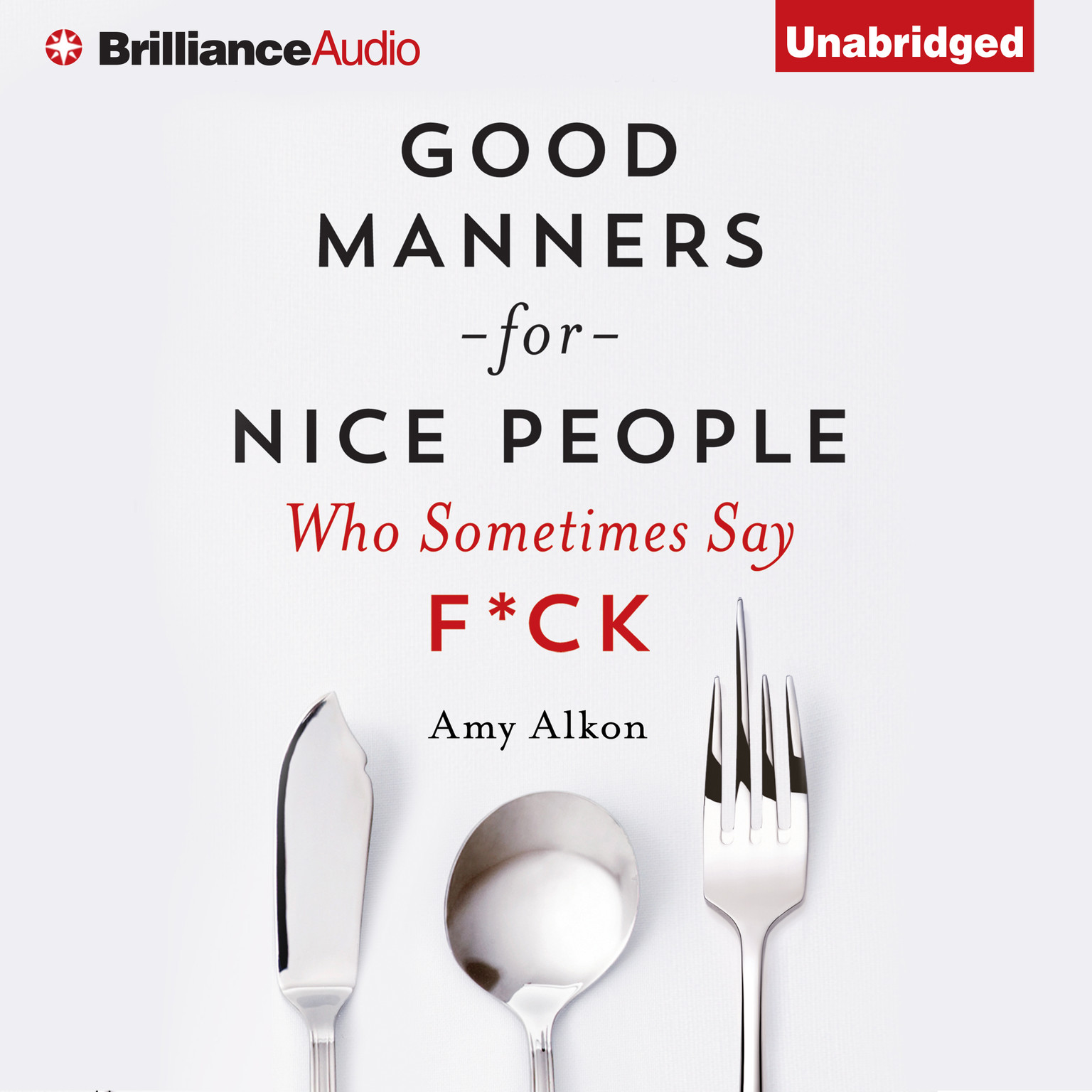 Printable Good Manners for Nice People Who Sometimes Say F*ck Audiobook Cover Art