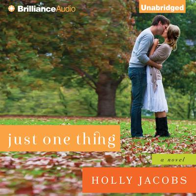 Just One Thing Audiobook, by Holly Jacobs