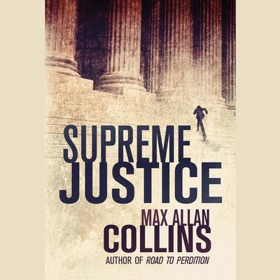 Supreme Justice Audiobook, by Max Allan Collins