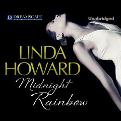 Midnight Rainbow Audiobook, by Linda Howard
