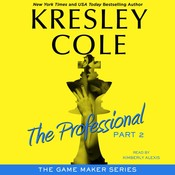 The Professional: Part 2 Audiobook, by Kresley Cole