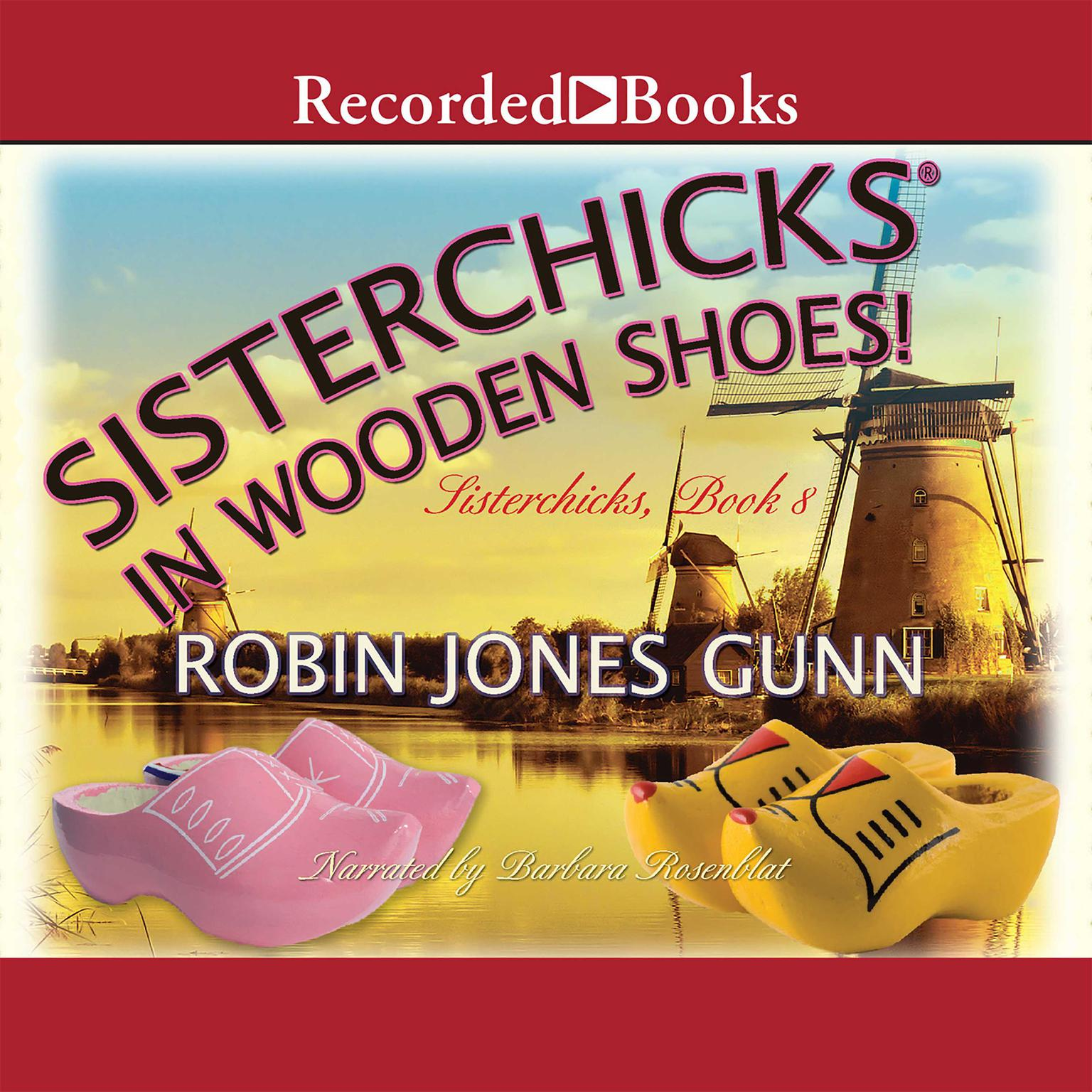 Printable Sisterchicks in Wooden Shoes Audiobook Cover Art
