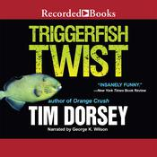 Triggerfish Twist Audiobook, by Tim Dorsey