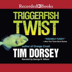 Triggerfish Twist Audiobook, by Tim Dorsey