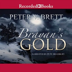 Brayan's Gold Audiobook, by Peter V. Brett