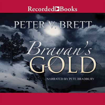 Brayans Gold Audiobook, by Peter V. Brett