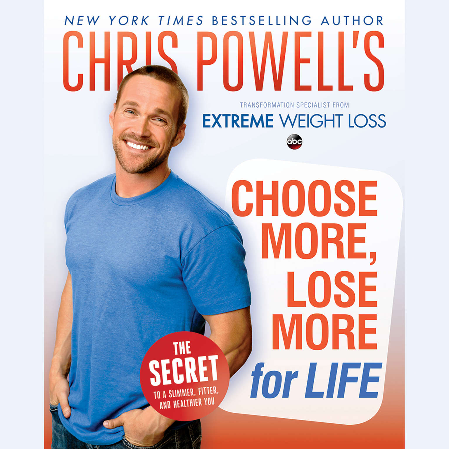 Printable Chris Powell's Choose More, Lose More for Life Audiobook Cover Art
