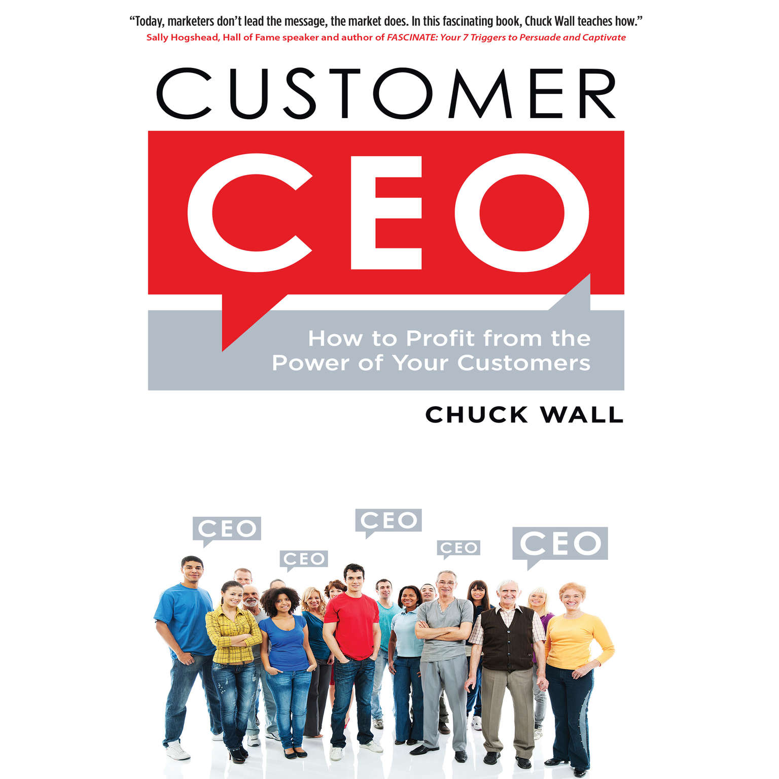 Printable Customer CEO: How to Profit from the Power of Your Customers Audiobook Cover Art