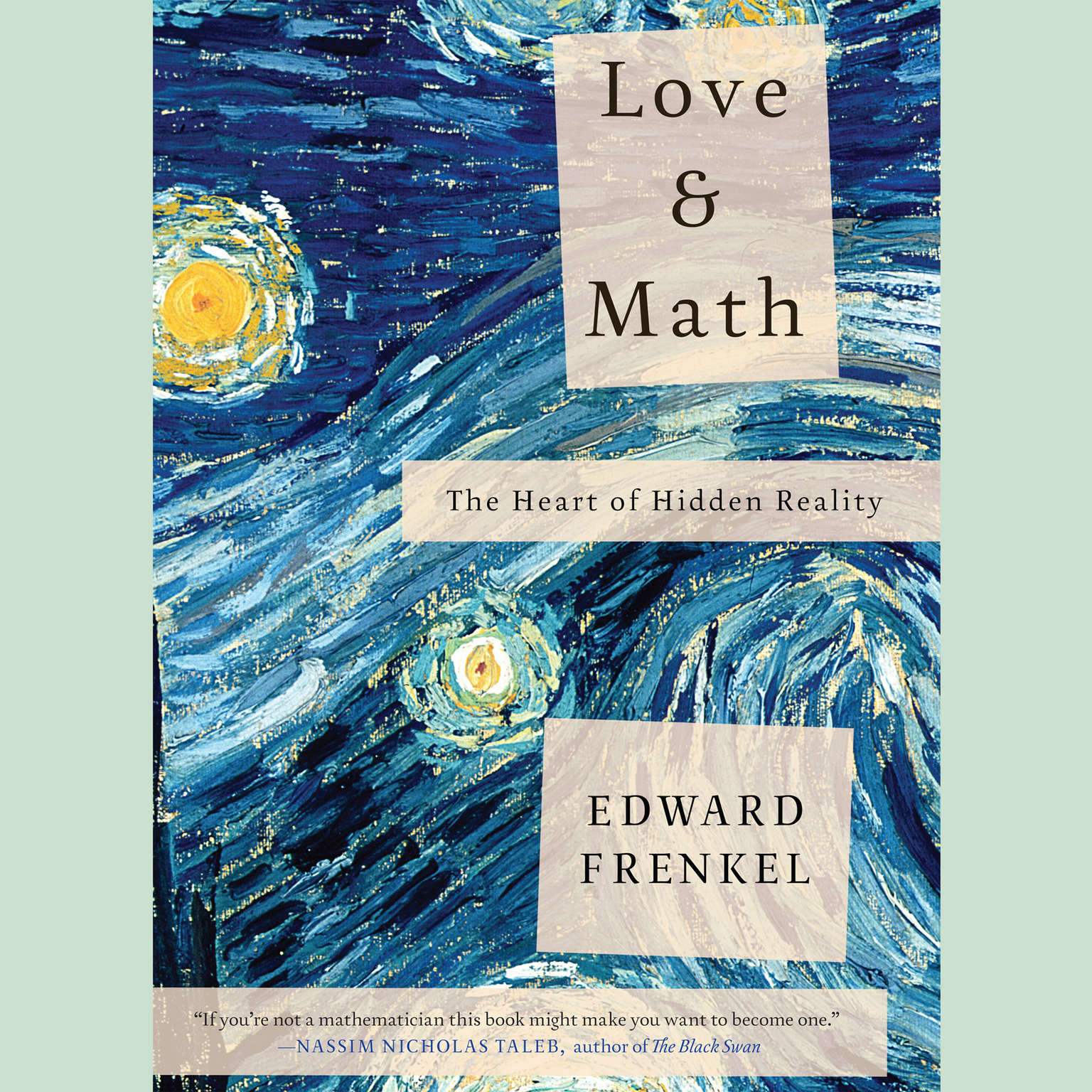 Printable Love and Math: The Heart of Hidden Reality Audiobook Cover Art