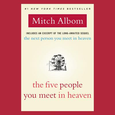 The Five People You Meet in Heaven: A Fable Audiobook, by