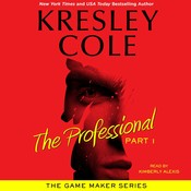 The Professional: Part 1, by Kresley Cole