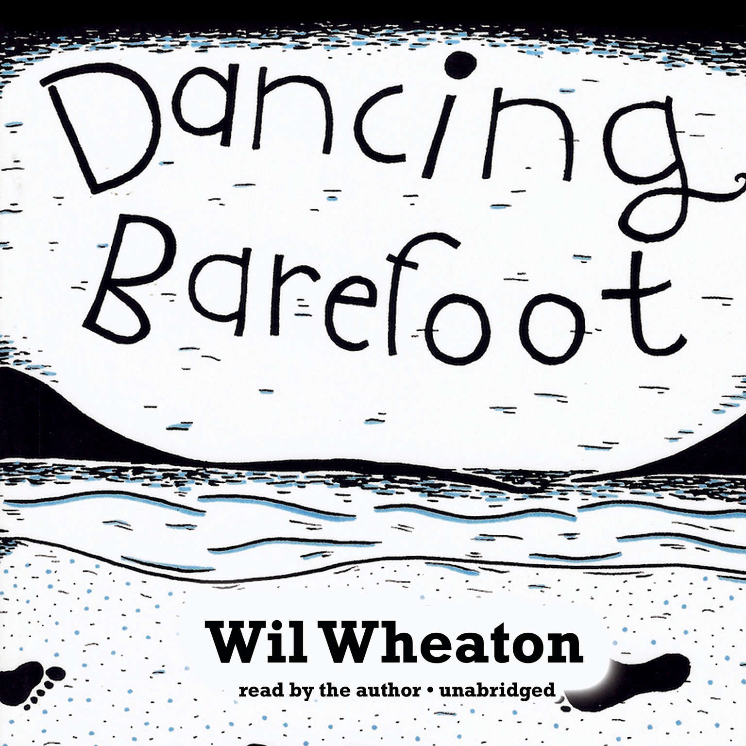 Printable Dancing Barefoot: Five Short but True Stories about Life in the So-Called Space Age Audiobook Cover Art
