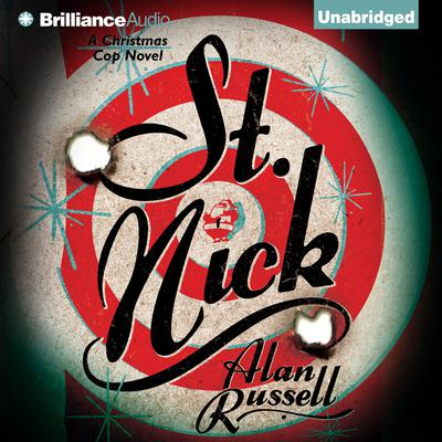 St. Nick: A Christmas Cop Novel Audiobook, by Alan Russell
