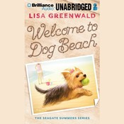 Welcome to Dog Beach Audiobook, by Lisa Greenwald
