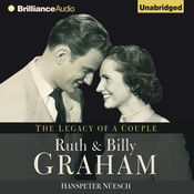 Ruth and Billy Graham: The Legacy of a Couple, by Hanspeter Nüesch